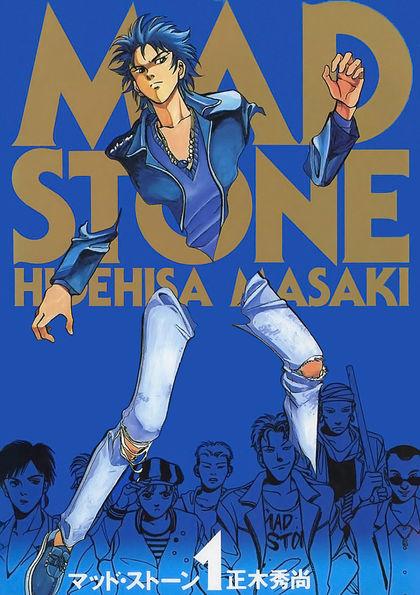 MAD STONE 1